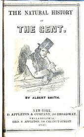 The Natural History of the Gent