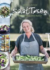 SalatTøsen: Salater hele året rundt