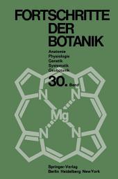 Fortschritte der Botanik: Im Zusammenwirken mit den botanischen Gesellschaften von Dänemark, Israel, den Niederlanden und der Schweiz sowie der Deutschen Botanischen Gesellschaft
