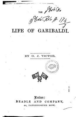 The Life of Garibaldi PDF