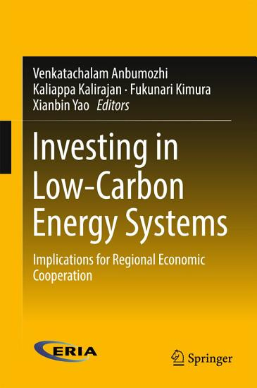 Investing in Low Carbon Energy Systems PDF