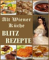 BLITZREZEPTE: Alt Wiener Küche