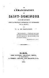 De l'émancipation de Saint-Domingue dans ses rapports avec la politique intérieure et extérieure de la France