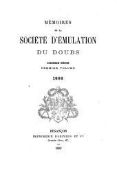 Mémoires de la Société d'émulation du Doubs: Volume1886