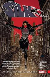Silk Vol. 0: The Life and Times of Cindy Moon