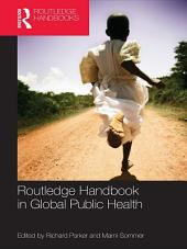 Routledge Handbook of Global Public Health