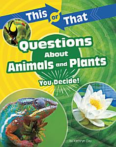This Or That Questions about Animals and Plants PDF