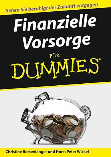Finanzielle Vorsorge f  r Dummies PDF