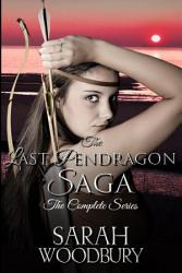 The Last Pendragon Saga The Complete Series The Last  Book PDF