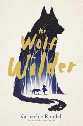 The Wolf Wilder