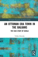 An Ottoman Era Town in the Balkans PDF