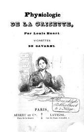 Physiologie de la grisette: Volume1,Numéro4