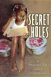 Secret Holes