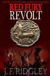 Red Fury Revolt: Agricola series book one