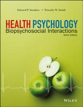 Health Psychology: Biopsychosocial Interactions, Edition 9