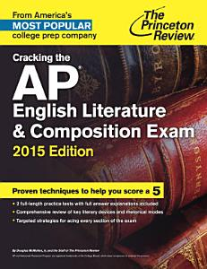 Cracking the AP English Literature   Composition Exam  2015 Edition Book