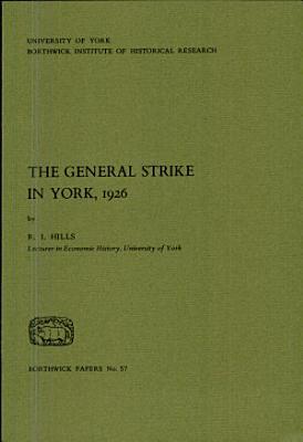 The General Strike in York  1926 PDF