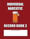 Individual Narcotic Record Book 3