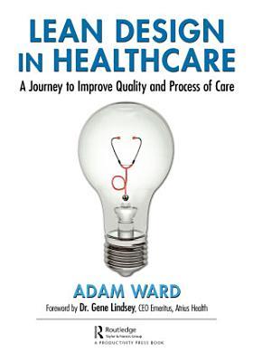 Lean Design in Healthcare
