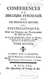 Conferences et discours synodaux sur les principaux devoirs des ecclésiastiques: avec un Recueil de mandemens sur diférens sujets