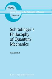 Schrödinger's Philosophy of Quantum Mechanics