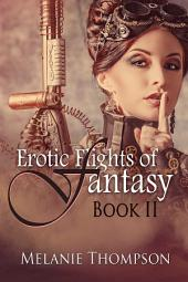 Erotic Flights of Fantasy II