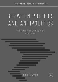 Between Politics and Antipolitics PDF