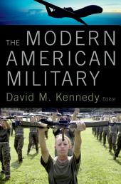 The Modern American Military