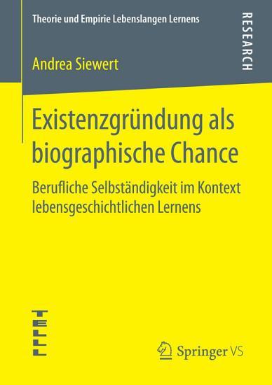 Existenzgr  ndung als biographische Chance PDF