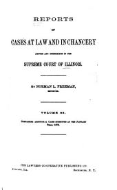 Reports of Cases at Law and in Chancery Argued and Determined in the Supreme Court of Illinois: Volume 88