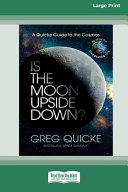 Is The Moon Upside Down  16pt Large Print Edition