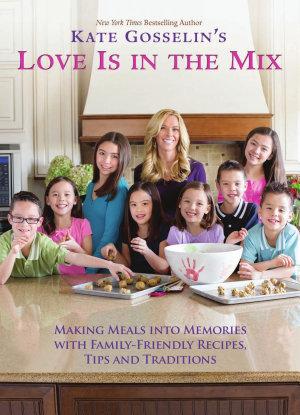 Kate Gosselin s Love Is in the Mix PDF
