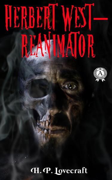 Download Herbert West Reanimator Book