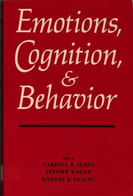 Emotions  Cognition  and Behavior PDF
