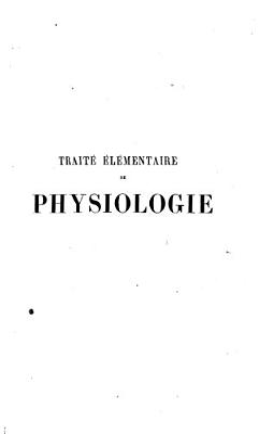 Trait     l  mentaire de physiologie humaine comprenant les principales notions de la physiologie comapar  e PDF