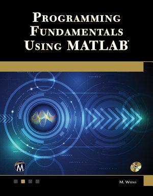 Programming Fundamentals Using MATLAB
