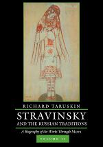 Stravinsky and the Russian Traditions, Volume Two