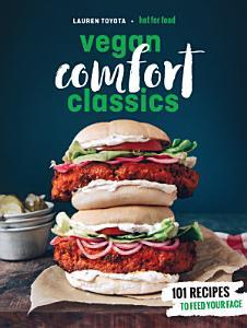 Hot for Food Vegan Comfort Classics Book