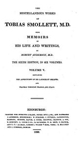 The Miscellaneous Works of Tobias Smollett, M. D.