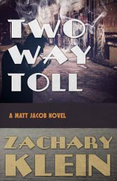 Two Way Toll