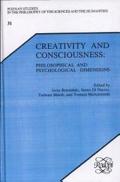 Creativity and Consciousness: Philosophical and Psychological Dimensions
