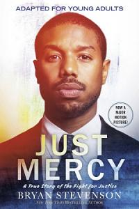 Just Mercy  Movie Tie In Edition  Adapted for Young Adults