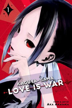 Kaguya sama  Love Is War  Vol  1