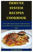 Immune System Recipes Cookbook