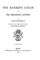 The Barber's Chair: And The Hedgehog Letters