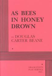 As Bees In Honey Drown Book PDF