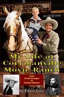 My Life at Corriganville Movie Ranch PDF