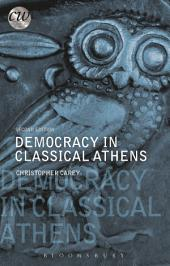 Democracy in Classical Athens: Edition 2