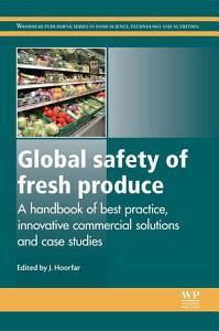 Global Safety of Fresh Produce