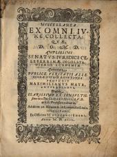 Miscellanea Ex Omni Ivre Collecta